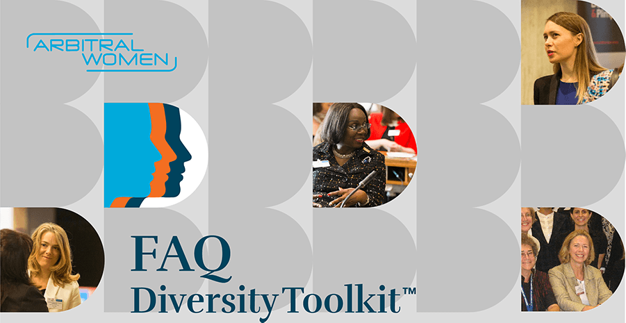 ArbitralWomen Diversity Toolkit tm - FAQ